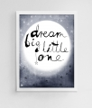 dream big little one, plakaty dla dzieci, nursery print, nursery wall decor, kids prints